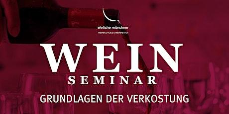 Weinseminar – Grundlagen der Verkostung Tickets