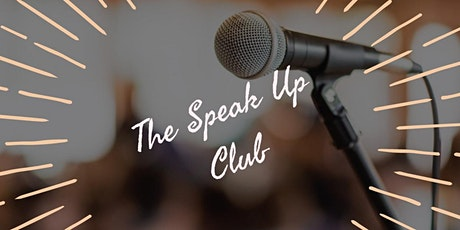 The Speak Up Club - Public Speaking Workshop for Women tickets