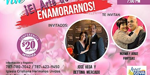 El Arte de Enamorarnos! Con José Vega Y Bettina Mercado