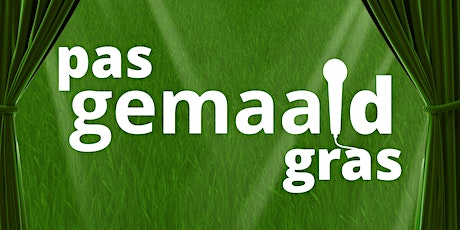 Pas gemaaid gras | winter editie tickets
