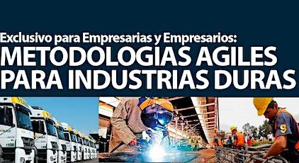 Gratis: Metodologías Ágiles para Industrias Duras boletos