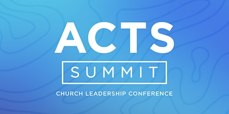 ACTS Pastors Summit 2021 tickets