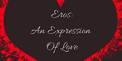 EROTIKINK ENT. - ErotiK Eros an Expression of Love