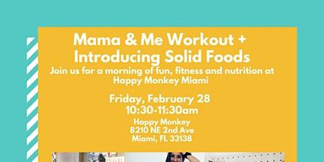 Mama and Me Workout + Introducing Solid Foods Lecture tickets