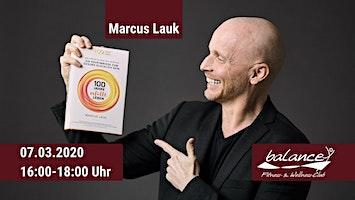 Marcus Lauk Vortrag: Die Geheimnisse der 100-jährigen