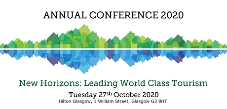 Association of Scotland's Self-Caterers (ASSC) Conference 2020: New Horizons: Leading World Class Tourism tickets