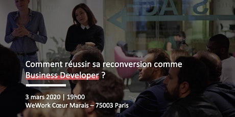 Comment réussir sa reconversion comme Business Developer ? billets