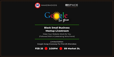 Google Black Small Business Livestream: Make Your Website Work for You tickets