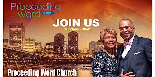 Proceeding Word Church RVA Weekly Worship Service