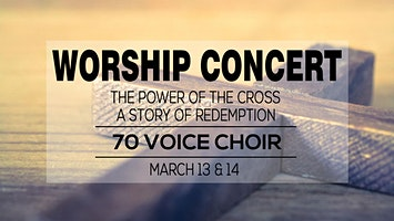 Worship Concert with 70 Voice Choir
