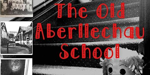 The Old Aberllechau School  Ghost Hunt - (Porth - Rhonnda)