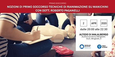 02/04/2020 Nozioni di Primo Soccorso: Tecniche di rianimazione su manichini - Incontro Gratuito - Altedo di Malabergo (BO)