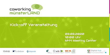 Kick-off Veranstaltung: coworking münsterLAND Tickets