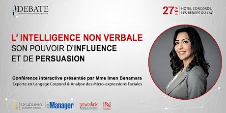"""""""L'Intelligence Non Verbale;  son Pouvoir d'Influence et de Persuasion"""" tickets"""