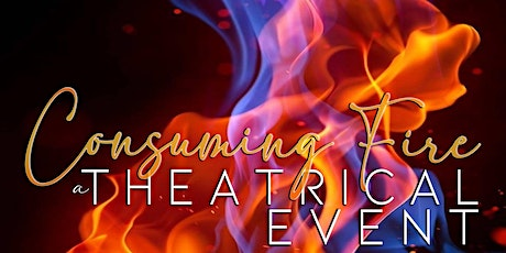 Consuming Fire ~~Expressions of Dance and Praise~~ tickets