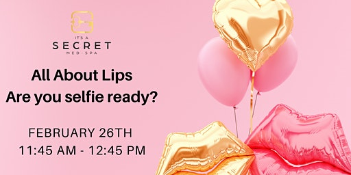 All About Lips: Are you selfie ready?