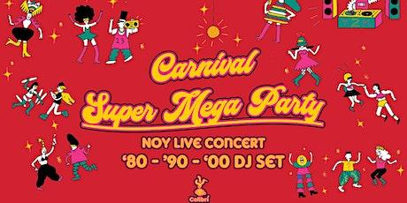 Colibrì Super Mega Carnival Party biglietti