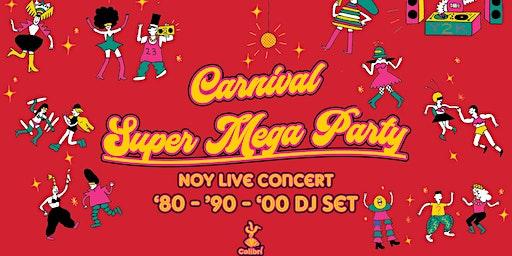 Colibrì Super Mega Carnival Party