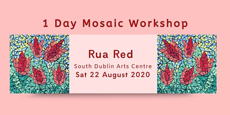 Mosaic Day Workshop August - Dublin  tickets