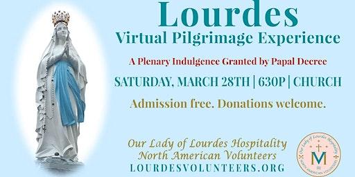 Lourdes Virtual Pilgrimage Experience