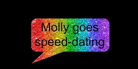 Molly goes speed dating #2 tickets