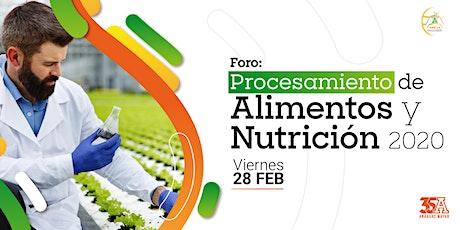 Foro Procesamiento de Alimentos y Nutrición 2020 boletos
