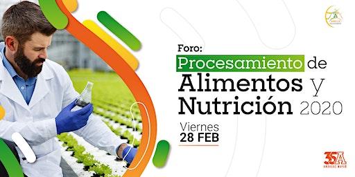 Foro Procesamiento de Alimentos y Nutrición 2020