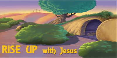 Rise Up with Jesus!