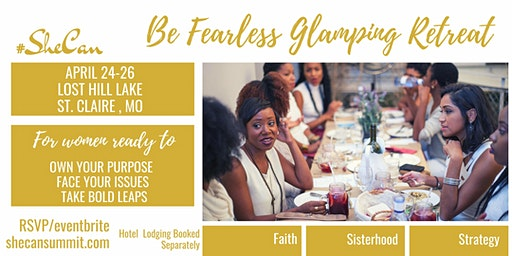 #SheCan Retreat: Be Fearless