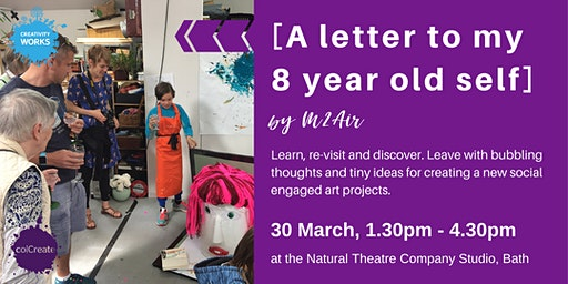 [A letter to my 8 year old self] a Workshop by M2Air
