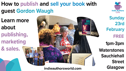 How to publish and sell your book with guest Gordon Waugh  tickets