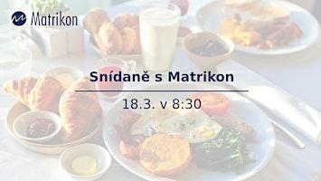 Brno - Snídaně s Matrikon 18.03.