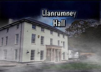 Llanrumney Hall Ghost Hunt - Cardiff tickets