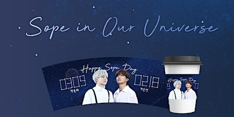 Sope in Our Universe: A Cupsleeve Event for BTS Suga and BTS J-Hope tickets
