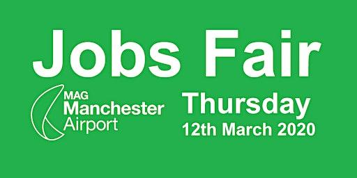 13:00-14:00 hrs slot Manchester Airport Jobs Fair Thursday 12th March 2020