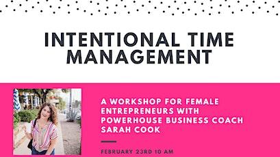 Intentional Time Management Workshop tickets