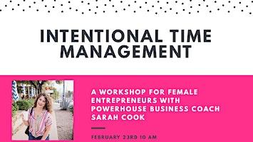 Intentional Time Management Workshop