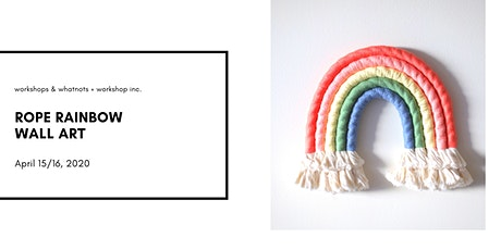 Rope Rainbow Wall Art Workshop tickets