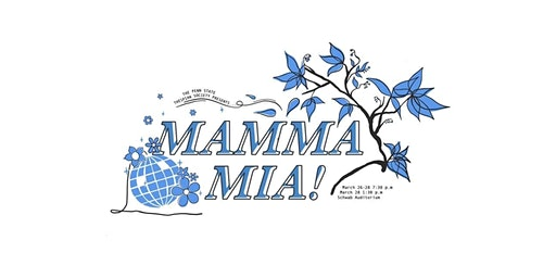 Mamma Mia! Presented by the Penn State Thespian Society