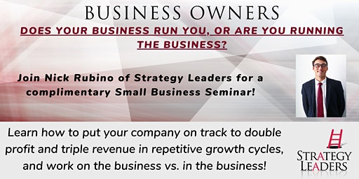 Is Your Business Running You or Are You Running the Business?