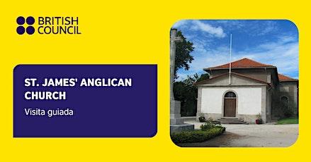 Visita à Igreja St. James' Anglican no Porto bilhetes