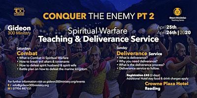 Spiritual Warfare Teaching & Deliverance Conference