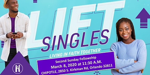 The Hope Church presents L.I.F.T. SINGLES! Second Sunday Fellowship