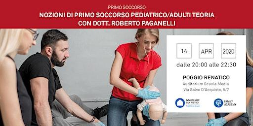 14/04/2020 Nozioni di Primo Soccorso Bambini e Adulti - Parte teorica - Incontro Gratuito - Poggio Renatico (Fe)