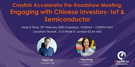 Crayfish Accelerator Pre-Roadshow Meeting: Engaging with Chinese Investors-IoT & Semiconductor tickets