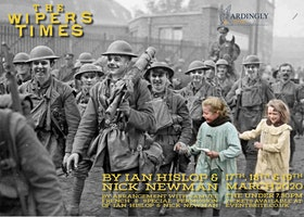 The Wipers Times by Ian Hislop and Nick Newman