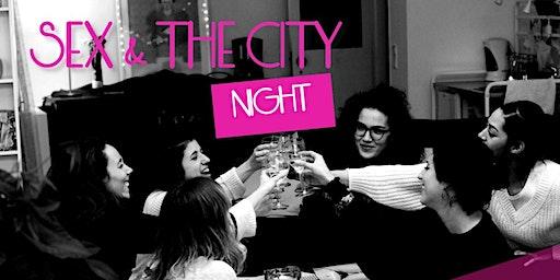 SEX & THE CITY NIGH: Girls Talk & Wine