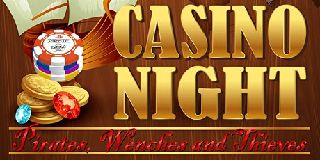 Casino Night 2020: Pirates, Wenches and Thieves tickets