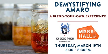 Demystifying Amaro: A Blend-Your-Own Experience - POSTPONED - NEW DATE TBD tickets