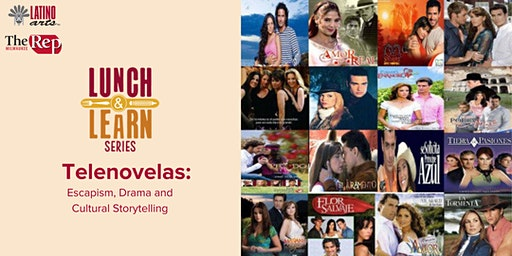 Lunch & Learn: Telenovelas: Escapism, Drama & Cultural Storytelling